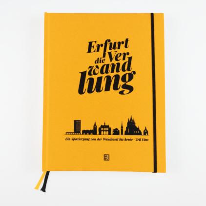 Erfurt die Verwandlung | Buch und Bildband